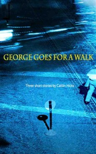 cover of George Goes for a Walk